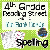 4th Grade Reading Street Spelling - Win Back Words UNITS 1-6