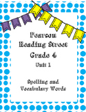 4th Grade Reading Street Spelling and Vocabulary Words Lis