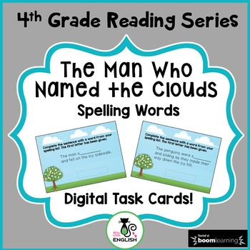 4th Grade Reading Street - The Man Who Named the Clouds - Boom Cards