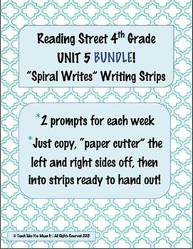 4th Grade Reading Street- UNIT 5 'SPIRAL WRITES' BUNDLE