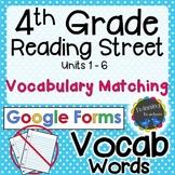 4th Grade Reading Street   Vocabulary Matching   Google Fo