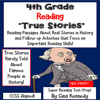 4th Grade Reading Test-Prep Passages about True Stories in History