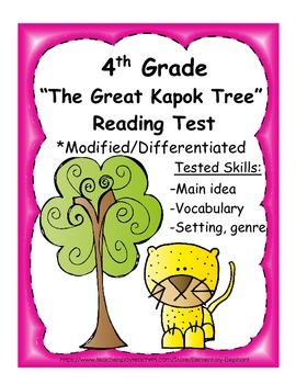 4th Grade Reading Test - The Great Kapok Tree - Differentiated test