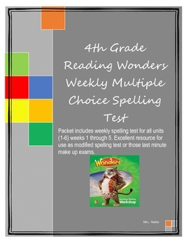4th Grade Reading Wonders Weekly Multiple Choice Spelling Test