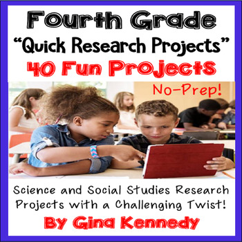 4th Grade Research Projects, Science and Social Studies Projects With a Twist!
