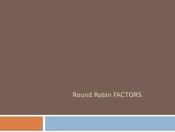 4th Grade Round Robin (Factors)