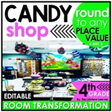 4th Grade Rounding  | Candy Shop Room Transformation
