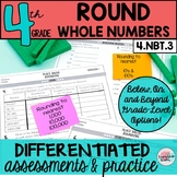 4th Grade Rounding Whole Numbers 4.NBT.3 {Differentiated}