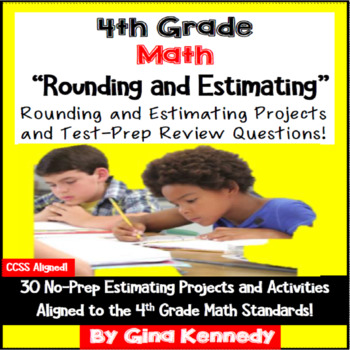4th Grade Estimating and Rounding Enrichment Projects & Problem Solving Problems