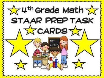 4th Grade STAAR MATH TASK CARDS