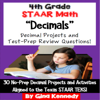 4th Grade STAAR Math Decimals, 30 Enrichment Projects and 30 Test-Prep Problems