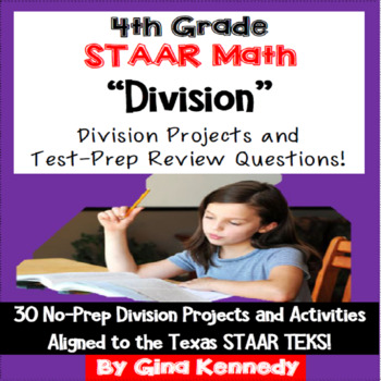 4th Grade STAAR Math Division, 30 Enrichment Projects and 30 Test-Prep Problems