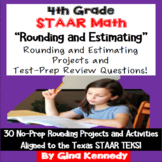 4th Grade STAAR Math Rounding & Estimating, 30 Enrichment Projects and Problems