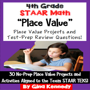 4th Grade STAAR Math Place Value, 30 Enrichment Projects &