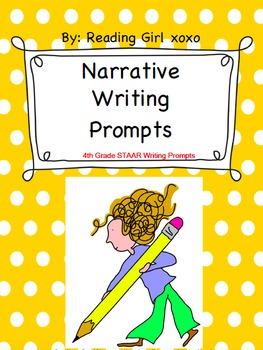 4th Grade STAAR Narrative Writing Prompts