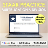 4th Grade STAAR Practice Set 4 Multiplication & Division   Google Forms + Print