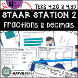 4th Grade STAAR STATION 2: FRACTIONS & DECIMALS TEKS 4.2G 4.3D Math Center
