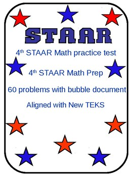 4th Grade STAAR Math Test (60 problems) Aligned with new TEKS