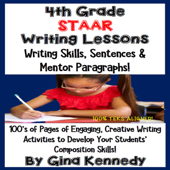 4th Grade STAAR Writing Lessons & Activities, Mentor Sentences & More!