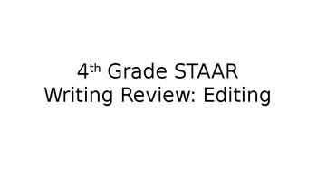 4th Grade STAAR Writing Review (Editing)