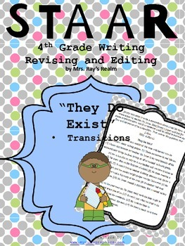 They Do Exist!-STAAR Writing Revising and Editing Passage