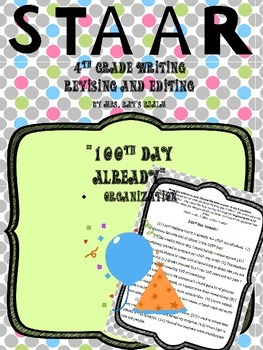100th Day Already-STAAR Writing Revising and Editing