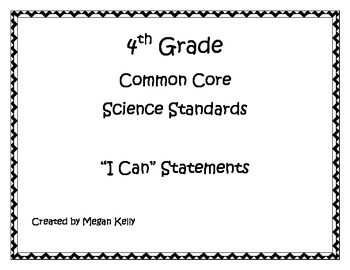 "4th Grade Science Common Core ""I CAN"" Statement Posters"