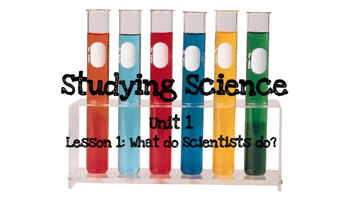 4th Grade Science Fusion Powerpoint: Studying Science Unit 1 Lesson 1