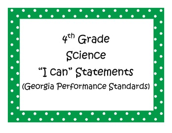 4th Grade Science I Can Statements - Georgia Performance Standards (GPS)
