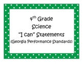 4th Grade Science I Can Statements - Georgia Performance S