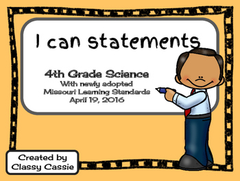 4th Grade Science Missouri Learning Standards I can Statement & Checklist