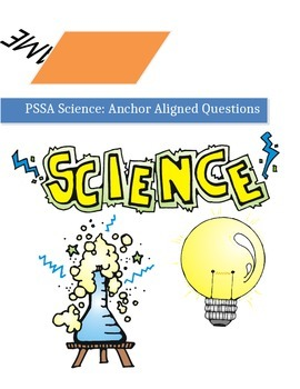 4th Grade Science PSSA Anchor Aligned Preparation Packet