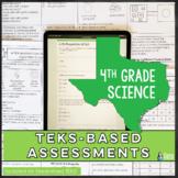 4th Grade Science TEKS Based Assessments