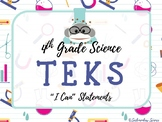 """4th Grade Science TEKS """"I Can"""" Statement Posters STREAMLINED {Science POP}"""