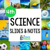 4th Grade Science TEKS Slides & Notes Bundle
