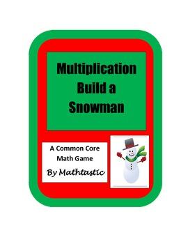 Winter - 4th Grade Snowman Multiplication Game for Common Core