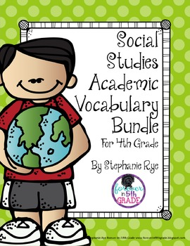 4th Grade Social Studies Academic Vocabulary Bundle