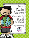 4th Grade Social Studies Academic Vocabulary Bundle