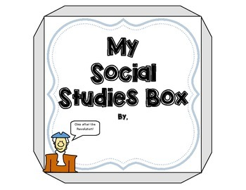 4th Grade Social Studies Activity (Make a Social Studies Box!)