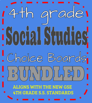 4th Grade Social Studies Differentiated Choice Boards BUNDLED