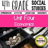 4th Grade Social Studies - Economics (Unit Four)
