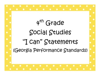 4th Grade Social Studies I Can Statements - Georgia Performance Standards (GPS)