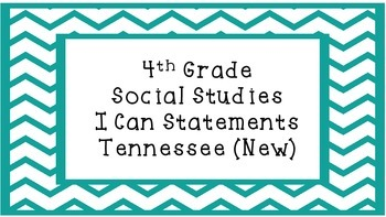 4th Grade - Social Studies I Can Statements - Tennessee (N