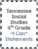 "4th Grade Social Studies ""I Can"" Statements - Tennessee"