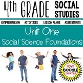 4th Grade Social Studies - Social Science Foundations (Unit One)
