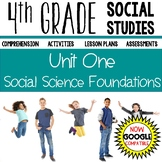 4th Grade Social Studies - Social Science Foundations (Unit One)