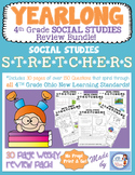 4th Grade Social Studies Stretchers:  A Yearlong Spiral Review!