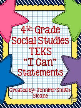 "Fourth Grade Social Studies TEKS ""I Can"" Statements"