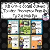 4th Grade Social Studies Teacher Resources Bundle