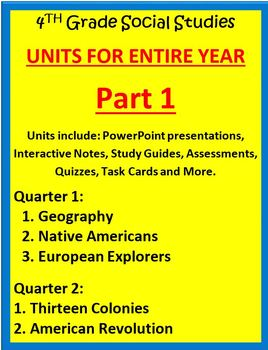 4th Grade Social Studies UNITS FOR ENTIRE YEAR - PART 1